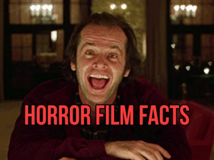 These Horror Movie Facts Will Freeze Your Blood