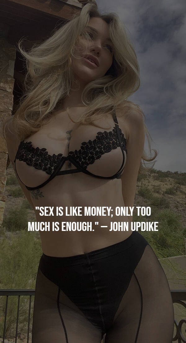 Quotes About Sex. What Else Do You Need?
