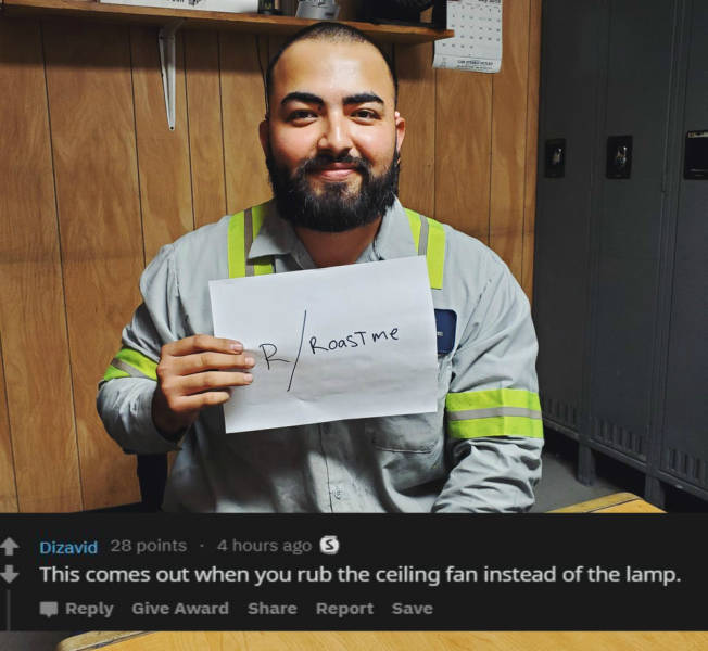 Ask To Get Roasted And Get Burned