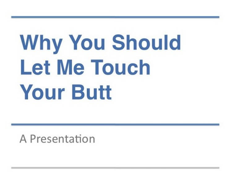 How To Get Permissions To Touch Butts And Boobs