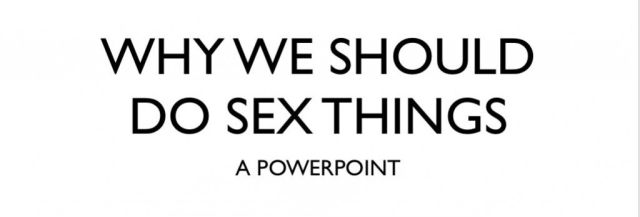 Do-Sex-Things Powerpoint