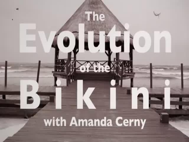 The Evolution of the Bikini