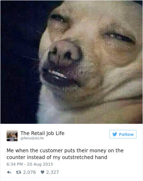 Nothing Is More Funny And Excruciating Than Working With Customers